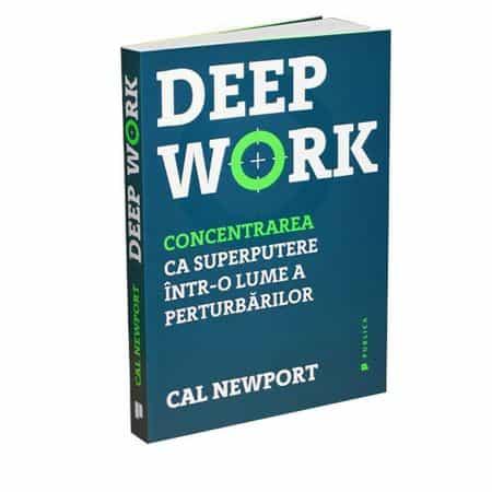 """""""Deep Work"""" mi-a explicat o parte din eșecurile personale"""